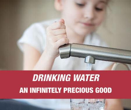 DRINKING WATER, AN INFINITELY PRECIOUS GOOD