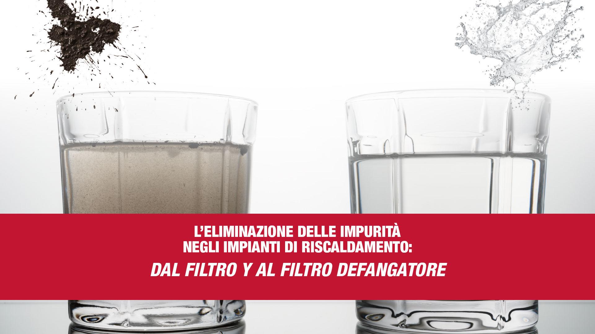 eliminazione impurità