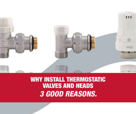 Why install thermostatic valves and heads